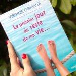 Le Premier Jour du Reste de ma Vie… le Feel-Good Book de Virginie Grimaldi